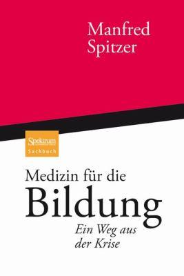 Medizin F R Die Bildung: Ein Weg Aus Der Krise 9783827426772