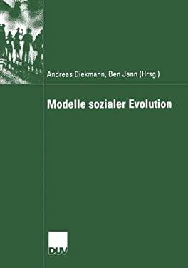 Modelle Sozialer Evolution 9783824445929