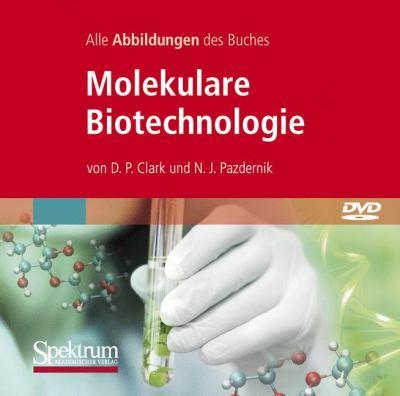 Bild-DVD, Molekulare Biotechnologie, Die Abbildungen Des Buches: Grundlagen Und Anwendungen 9783827423597
