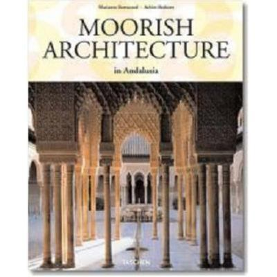 moorish architecture in andalusia by marianne barrucand achim