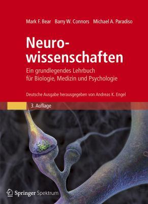Neurowissenschaften: Ein Grundlegendes Lehrbuch Fur Biologie, Medizin Und Psychologie = Neuroscience 9783827420282