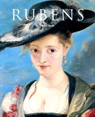 Peter Paul Rubens, 1577-1640: The Homer of Painting 9783822828854