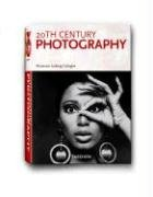 Photography of the 20th Century 9783822840832