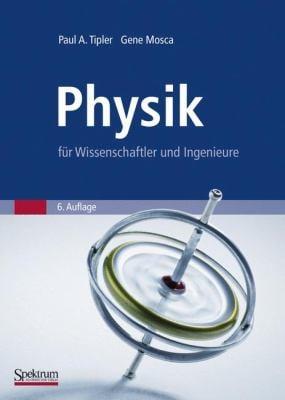 Physik: Fur Wissenschaftler Und Ingenieure 9783827419453