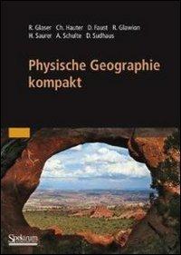 Physische Geographie Kompakt 9783827420596