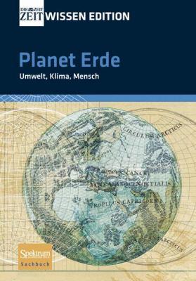 Planet Erde: Umwelt, Klima, Mensch 9783827419910