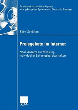 Preisgebote Im Internet: Neue ANS Tze Zur Messung Individueller Zahlungsbereitschaften 9783824408061