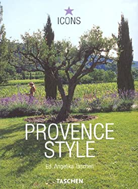 Provence Style: Landscapes Houses Interiors Details 9783822816394
