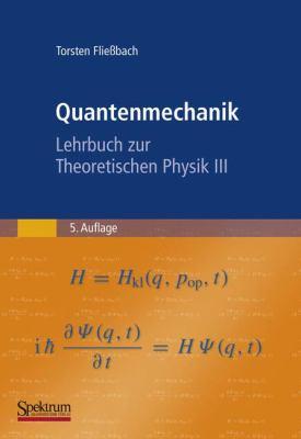 Quantenmechanik: Lehrbuch Zur Theoretischen Physik III 9783827420206