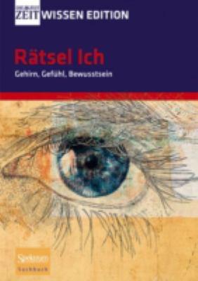 R Tsel Ich - Gehirn, Gef Hl, Bewusstsein 9783827419460