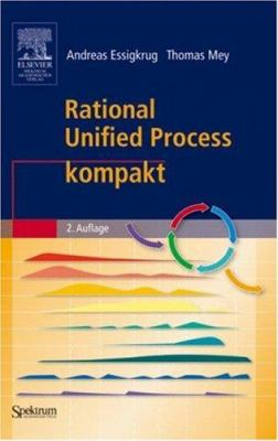 Rational Unified Process Kompakt 9783827418364