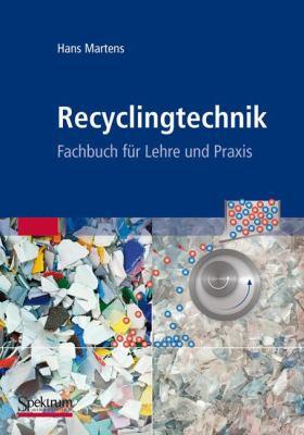 Recyclingtechnik: Fachbuch Fur Lehre Und Praxis 9783827426406