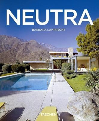 Richard Neutra, 1892-1970: Survival Through Design 9783822827734