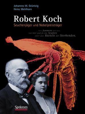 Robert Koch: Seuchenj Ger Und Nobelpreistr Ger 9783827427106