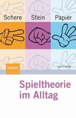 Schere, Stein, Papier - Spieltheorie Im Alltag 9783827424679