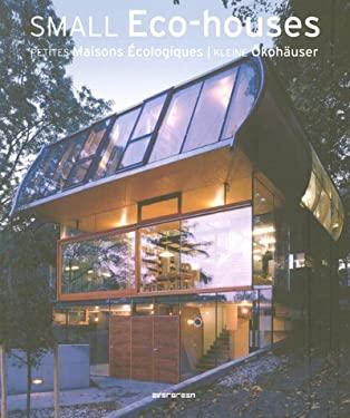 Small Eco-Houses 9783822840498