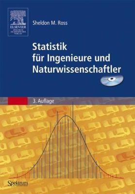 Statistik Fur Ingenieure Und Naturwissenschaftler (3. Aufl.) 9783827416216