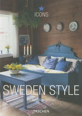 Sweden Style: Exteriors, Interiors, Details 9783822840160