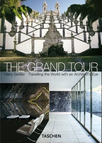 The Grand Tour: Harry Seidler Travelling the World with an Architect's Eye 9783822825556