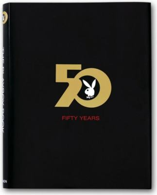 The Playboy Book Fifty Years 9783822839768