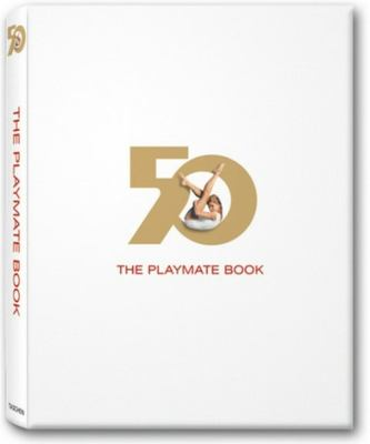 The Playmate Book: Six Decades of Centerfolds 9783822848241