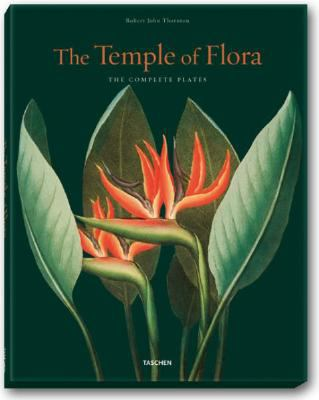 The Temple of Flora: Robert John Thornton 9783822852736