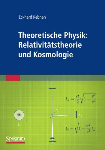Theoretische Physik: Relativit Tstheorie Und Kosmologie 9783827423146
