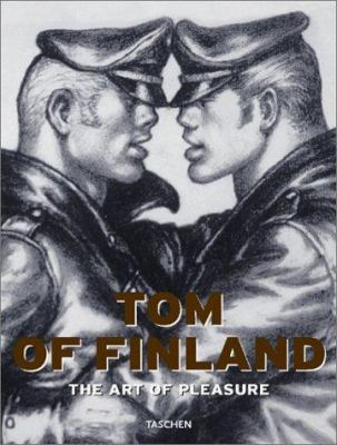Tom of Finland: The Art of Pleasure 9783822857632