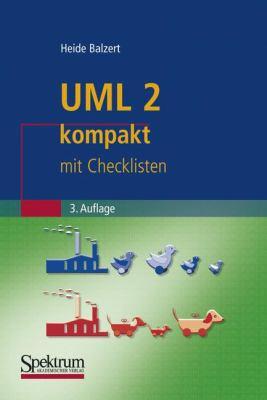UML 2 Kompakt: Mit Checklisten 9783827425065