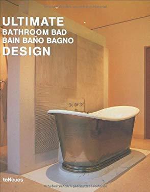 Ultimate Bathroom Design 9783823845966