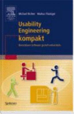 Usability Engineering Kompakt: Benutzbare Software Gezielt Entwickeln 9783827418371