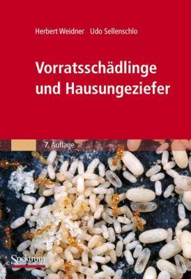 Vorratsschadlinge Und Hausungeziefer: Bestimmungstabellen Fur Mitteleuropa 9783827424068