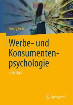Werbe- Und Konsumentenpsychologie 9783827417824