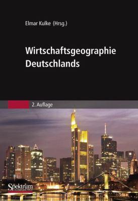 Wirtschaftsgeographie Deutschlands 9783827419194