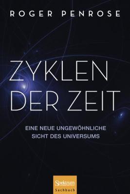 Zyklen Der Zeit: Eine Neue Ungew Hnliche Sicht Des Universums