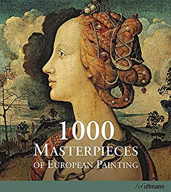 1000 Masterpieces of European Painting 9783833161100
