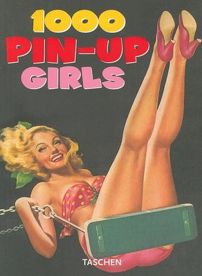 1000 Pin-Up Girls 9783836505055