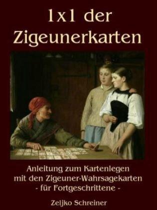 1x1 Der Zigeunerkarten 9783839181065