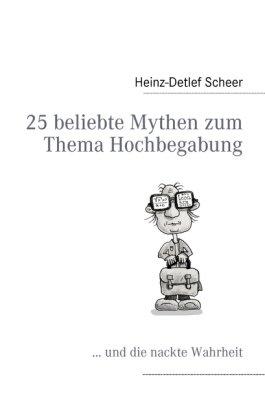 25 Beliebte Mythen Zum Thema Hochbegabung 9783839114155
