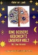 Eine Bessere Geschichte Unserer Welt - Band 1: Das Universum 9783831103454