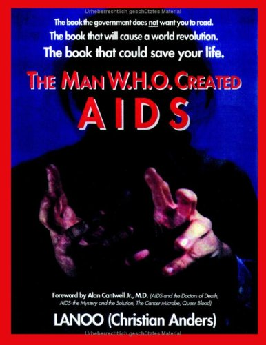 The Man Who Created AIDS 9783831106226
