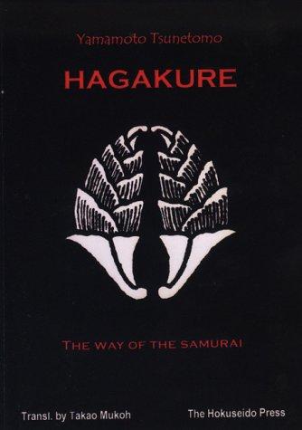 The Hagakure - The Way of the Samurai