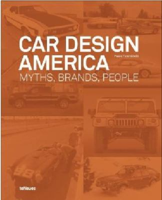 Car Design America: Myths, Brands, People 9783832795962