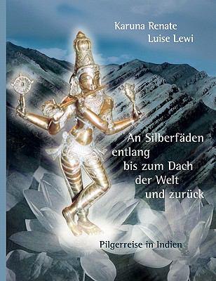 An Silberfaden Entlang Bis Zum Dach Der Welt Und Zuruck