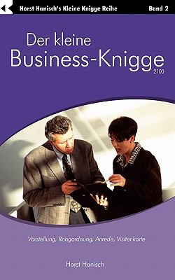 Der Kleine Business-Knigge 2100 9783833413018