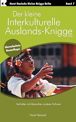 Der Kleine Interkulturelle Auslands-Knigge 2100 9783833413063