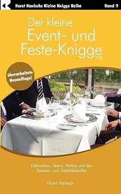 Der Kleine Event- Und Feste-Knigge 2100 9783833413087