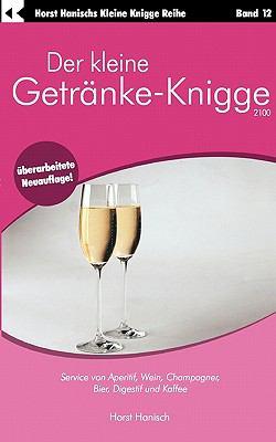 Der Kleine Getr Nke-Knigge 2100 9783833413117