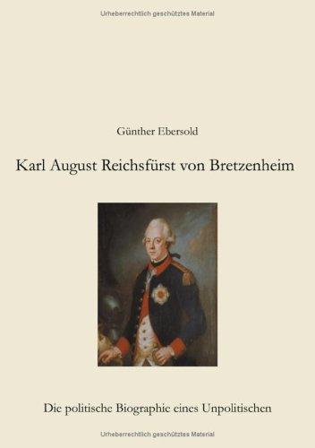 Karl August Reichsfurst Von Bretzenheim 9783833413506