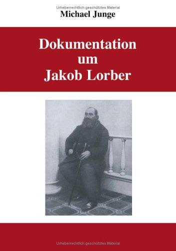 Dokumentation Um Jakob Lorber 9783833415623